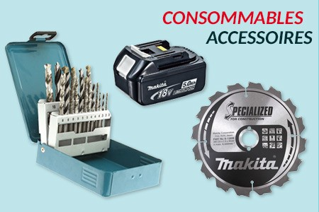 Consommables accessoires Makita